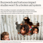 Economists, the 'broken' aid system and turning the RCT tide